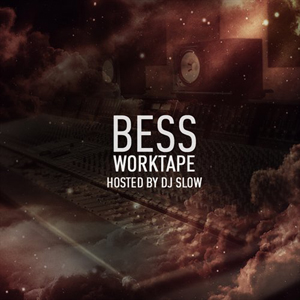 Bess & Dj Slow - WorkTape 2013