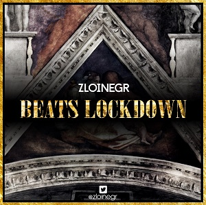 ZLOI NEGR - Beats Lockdown [Mixtape] 2014